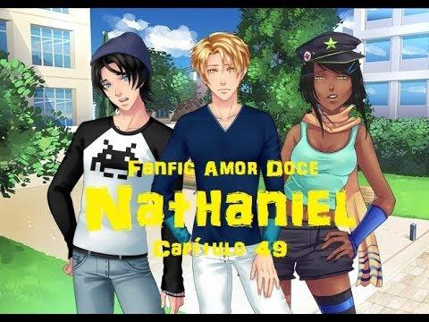 Fanfic Amor Doce - Como não amar? Capítulo 49 - Nathaniel