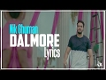 Dalmore | Lyrics | Nik Ghuman | Latest Punjabi Song 2017 | Syco TM