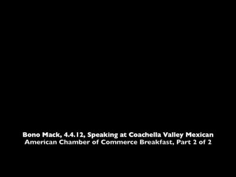 Bono Mack, 4.4.12, Mexican American Chamber of Commerce Breakfast Part 2 of 2