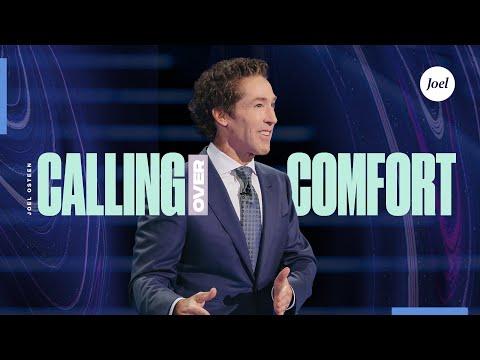 Calling Over Comfort | Joel Osteen