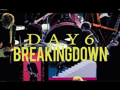Video DAY6「Breaking Down」Music Video download in MP3, 3GP, MP4, WEBM, AVI, FLV January 2017