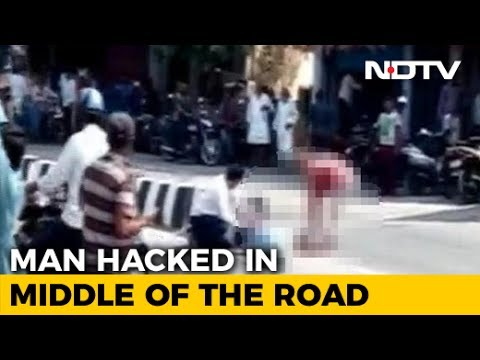 Man Hacked To Death In Broad Daylight In Andhra Pradesh No One Helped