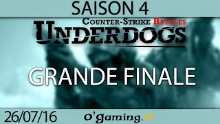 Grande finale - Underdogs CS:GO S4 - Playoffs
