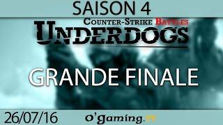Grande finale - Underdogs CS:GO S4 - Playoffs