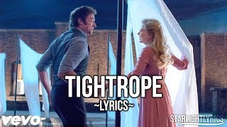 The Greatest Showman - Tightrope (Lyric Video) HD