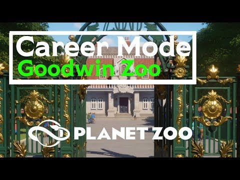 The Goodwin Zoo - Career mode - Campaign Planet Zoo #1