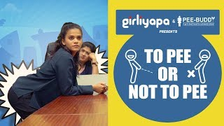 Video Girliyapa's To Pee Or Not To Pee MP3, 3GP, MP4, WEBM, AVI, FLV Maret 2018