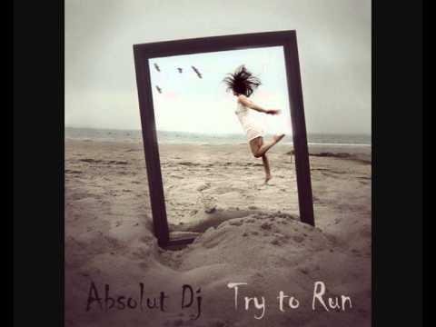 Absolut Dj -  Try to run (2001)