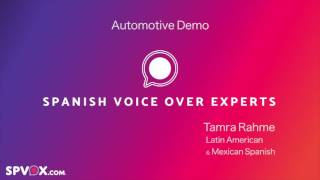 Automotive Demo - Mexican and Latin American Spanish Voice Over