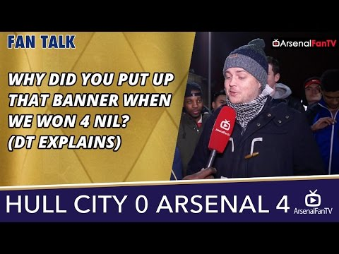 Why Did You Put Up That Banner When We Won 4 Nil? (DT Explains) | Hull 0 Arsenal 4