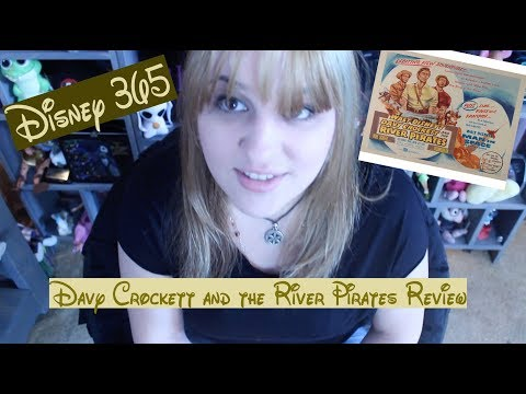 DAVY CROCKETT AND THE RIVER PIRATES    A Disney 365 Review