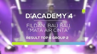 Video Fildan, Bau Bau - Mata Air Cinta (D'Academy 4 Top 6 Result Group 2) MP3, 3GP, MP4, WEBM, AVI, FLV Maret 2019