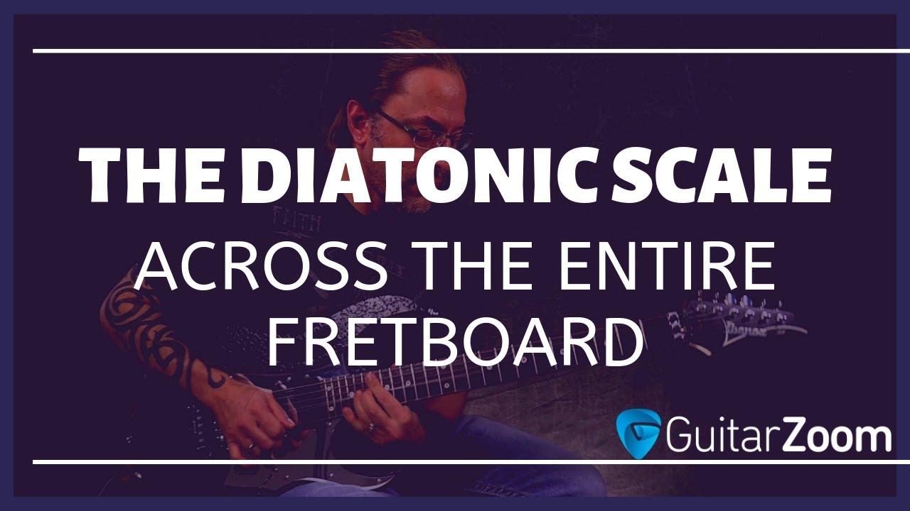 Play The Diatonic Scale Across The Entire Fretboard | GuitarZoom.com