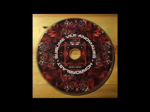 Horror Blast - Sublime Vile Anomalies (2006)