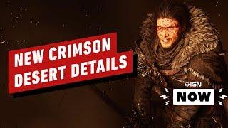 New Crimson Desert Details - IGN Now by IGN