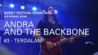 Biznet Festival Kediri 2016 : Andra and The Backbone - Terdalam