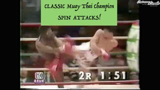 CLASSIC Muay Thai Legend's Spinning Attacks: Nokweed Davy