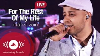 Video Maher Zain - For The Rest Of My Life | Awakening Live At The London Apollo MP3, 3GP, MP4, WEBM, AVI, FLV Agustus 2018