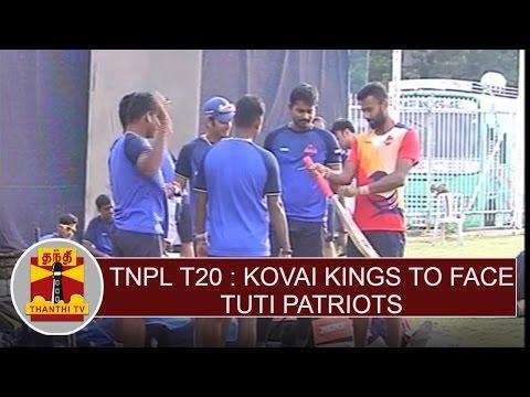 TNPL-T20-Kovai-Kings-to-face-TUTI-Patriots-Thanthi-TV