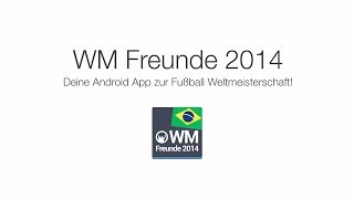 WM Freunde 2014 YouTube video