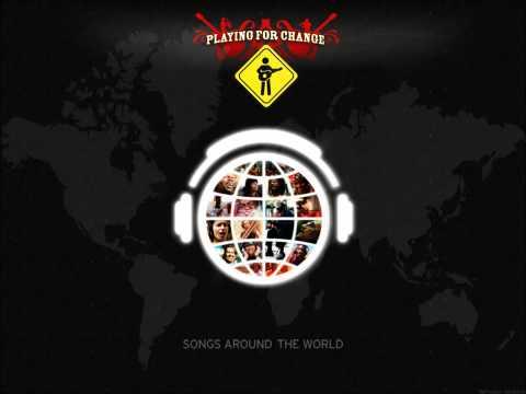Playing for Change - War/No More Trouble (+Lyrics)