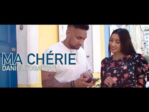 Daniel Yogathas - Ma Chérie (Official Video) ft. Tha Mystro