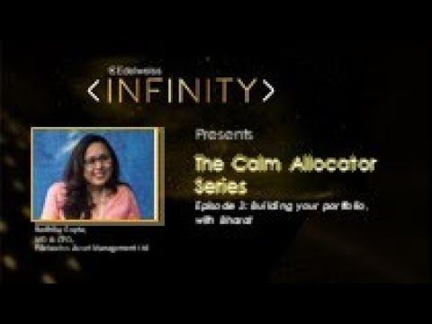 Edelweiss Infinity- The Calm Allocator Series, Episode 3