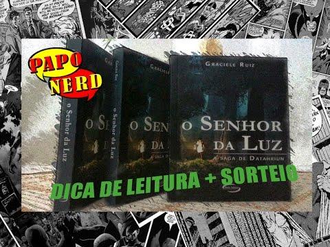 Dica de Leitura: O Senhor da Luz - Graciele Ruiz | #PN.57