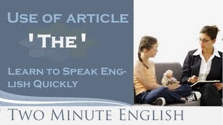 Use of article The, Learn to Speak English Quickly