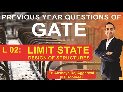 L 02 Limit State Design of Structures | Reinforced Cement Concrete | GATE Previous Year Questions