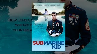Nonton The Submarine Kid Film Subtitle Indonesia Streaming Movie Download