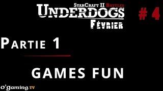 Partie 1 - Episode 4 // UnderDogs de février 2015
