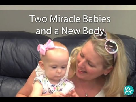 Patient Video: Two Miracle Babies and a New Body