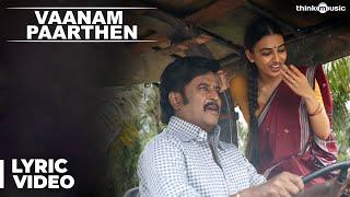 Vaanam Paarthen Song with Lyrics - Kabali Songs