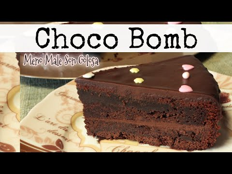 choco bomb cake - torta bomba al cioccolato