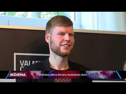 Dibinās Bertānu Valmieras basketbola skolu