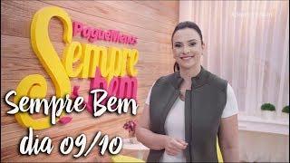 Programa Sempre Bem - 09/10/2018