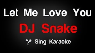 Please subscribe to the KtvEntertainment channel here: http://goo.gl/FesXhq in order to sing the newest songs.♫  DJ Snake Let Me Love You Karaoke Lyrics/ InstrumentalYou can also find us on:Facebook - http://goo.gl/dByOZ3Twitter - http://goo.gl/MBCTPUGoogle+ - http://goo.gl/T6XejPHave a funny time with KtvEntertainment channel!