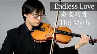 Video Endless Love 無盡的愛 (Theme Song from The Myth) - Violin MP3, 3GP, MP4, WEBM, AVI, FLV Juni 2018