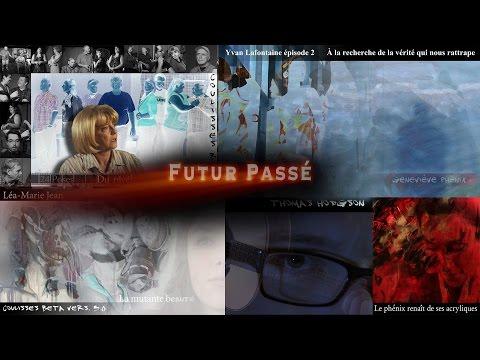 Thumbnail COULISSES BETA vers. 3.0 épisode 11 Futur Passé