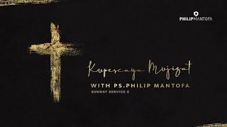 Penyembahan yang Mengubah Nasib (Official Philip Mantofa)