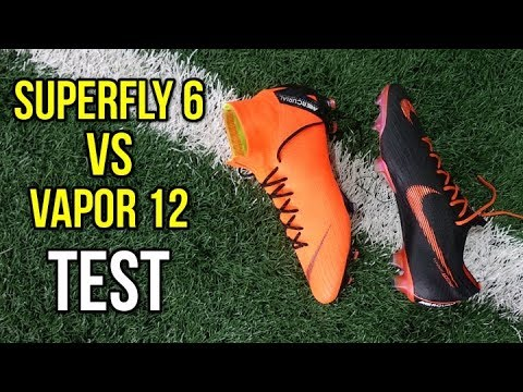 WHICH ONE IS BETTER? - NIKE MERCURIAL SUPERFLY 6 ELITE VS VAPOR 12 ELITE  TEST