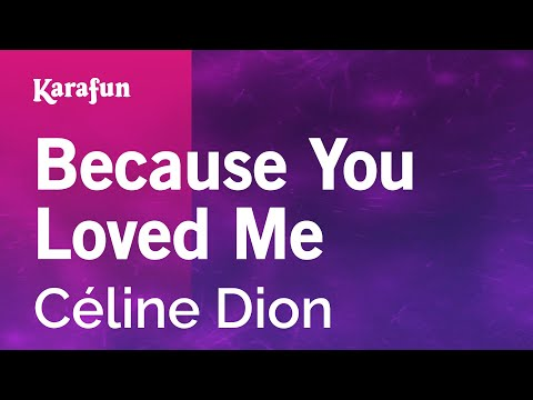 Karaoke Because You Loved Me - Céline Dion *