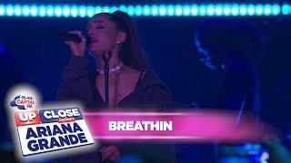 Video Ariana Grande - 'breathin' (Live At Capital Up Close) MP3, 3GP, MP4, WEBM, AVI, FLV April 2019