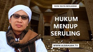Download Video Hukum Meniup Seruling - Buya Yahya Menjawab MP3 3GP MP4
