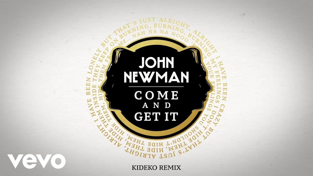 John Newman – Come And Get It (Kideko Remix / Audio)