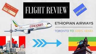 Flight Review: Ethiopian Airlines ET503 YYZ-ADD Business Class Boeing 787-8