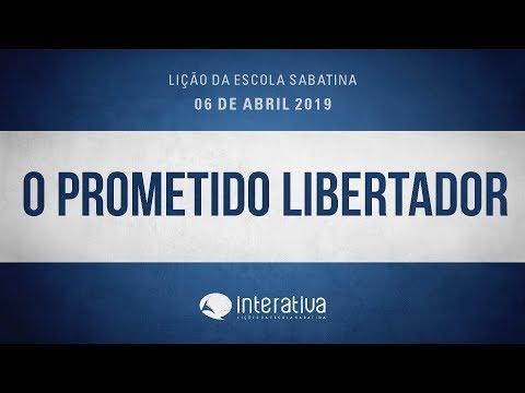 Lição da Escola Sabatina Nº 1 | O prometido Libertador