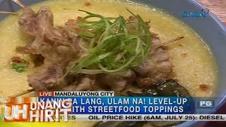 Aired: July 25, 2017: Ngayong rainy season, tikman ang kakaibang Goto fried rice at street food toppings na inihirit ni Love sa Mandaluyong City.Watch 'Unang Hirit' weekdays on GMA with Arnold Clavio, Suzi Abrera, Lyn Pascual, Ivan Mayrina, Rhea Santos, Lhar Santiago, Love Anover, Arn Arn, Susan Enriquez, Connie Sison, Luane Dy, Nathaniel Cruz, Mang Tani Subscribe to us!http://www.youtube.com/user/GMAPublicAffairs?sub_confirmation=1Find your favorite GMA Public Affairs and GMA News TV shows online!http://www.gmanews.tv/publicaffairshttp://www.gmanews.tv/newstv