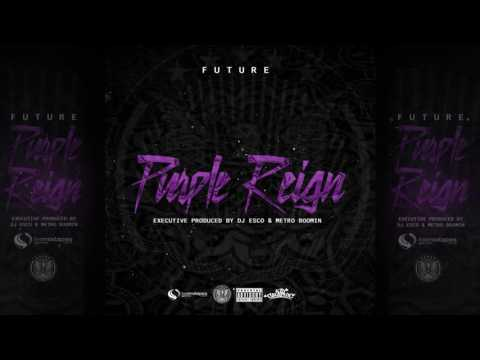 Future   Wicked Purple Reign
